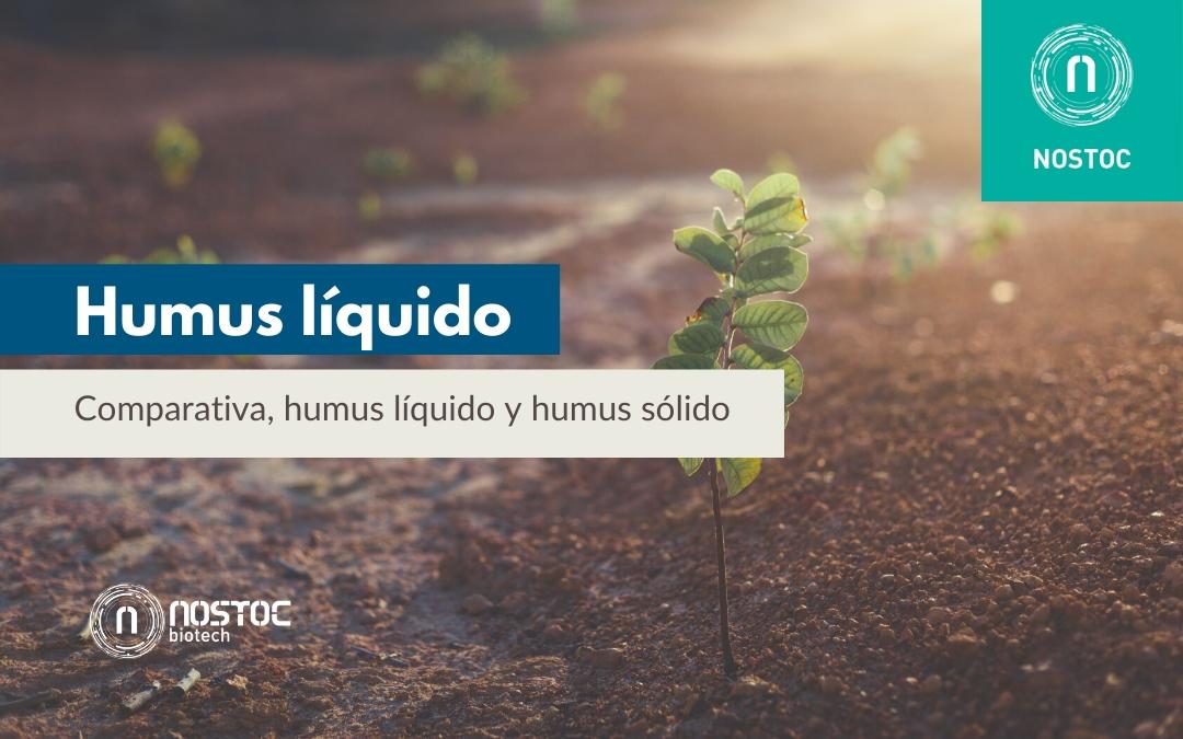 Humus líquido: Comparativa, humus líquido y humus sólido