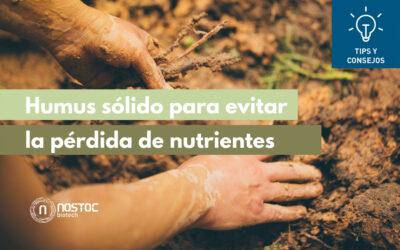 Humus sólido para evitar la pérdida de nutrientes